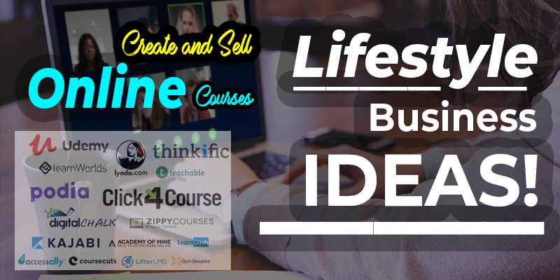 #1.Create Online Courses, Online Coaching - Lifestyle Business Ideas